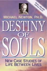 Destiny of Souls - Cases of Life Between Lives